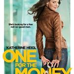 Katherine Heigl's One For The Money movie poster 94833