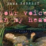 Your Voice in My Head by Emma Forrest 78402