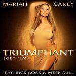 Mariah Carey's new single Triumphant (Get 'Em) 122351